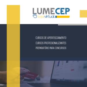A Loja Virtual LUMECEP oferece mais de 200 opções de cursos, entre pagos e gratuitos (Foto: Divulgação)